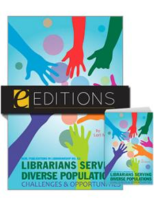 Image for Librarians Serving Diverse Populations: Challenges & Opportunities (ACRL Publications in Librarianship #62)--print/e-book Bundle