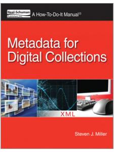 Image for Metadata for Digital Collections: A How-To-Do-It Manual
