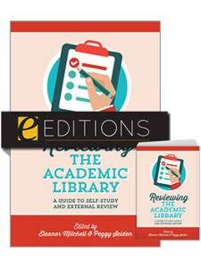 Image for Reviewing the Academic Library: A Guide to Self-Study and External Review—print/e-book bundle
