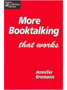 Image for More Booktalking that Works: