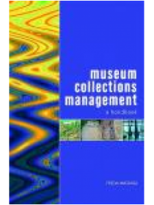 Image for Museum Collections Management: A Handbook
