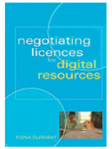 Image for Negotiating Licenses for Digital Resources: