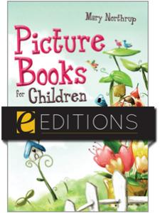 Image for Picture Books for Children: Fiction, Folktales, and Poetry--eEditions e-book