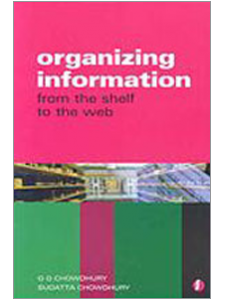 Image for Organizing Information From the Shelf to the Web