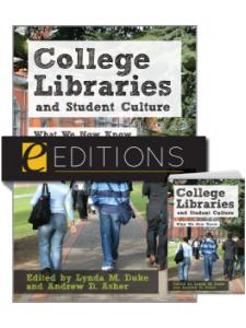 Image for College Libraries and Student Culture: What We Now Know--print/e-book Bundle