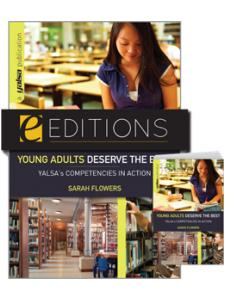 Image for Young Adults Deserve the Best: YALSA's Competencies in Action--print/e-book Bundle