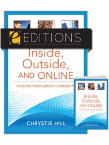 Image for Inside, Outside, and Online: Building Your Library Community--print/e-book Bundle