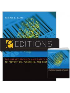 Image for The Library Security and Safety Guide to Prevention, Planning, and Response--print/e-book Bundle
