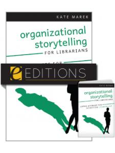 Image for Organizational Storytelling for Librarians: Using Stories for Effective Leadership--print/e-book Bundle