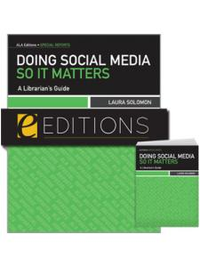 Image for Doing Social Media So It Matters: A Librarian's Guide--print/e-book Bundle