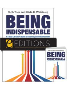 Image for Being Indispensable: A School Librarian's Guide to Becoming an Invaluable Leader--print/e-book Bundle