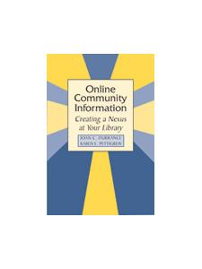 Image for Online Community Information: Creating a Nexus at Your Library