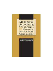 Image for Managerial Accounting for Libraries and Other Not-for-Profit Organizations, Second Edition