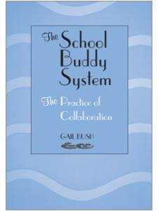 Image for School Buddy System: The Practice of Collaboration