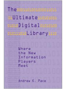 Image for Ultimate Digital Library: Where the New Information Players Meet