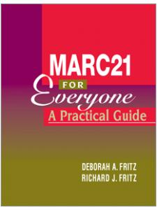 Image for MARC 21 for Everyone: A Practical Guide