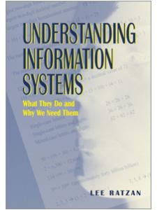 Image for Understanding Information Systems: What They Do and Why We Need Them