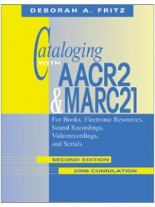 Image for Cataloging with AACR2 and MARC21: 2nd Edition, 2006 Cumulation