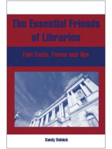 Image for Essential Friends of Libraries: Fast Facts, Forms, and Tips