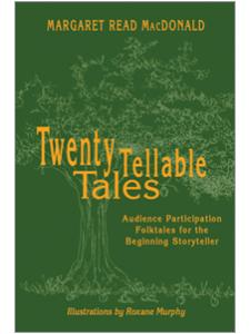 Image for Twenty Tellable Tales: Audience Participation Folktales for the Beginning Storyteller