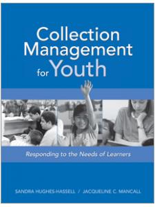 Image for Collection Management for Youth: Responding to the Needs of Learners