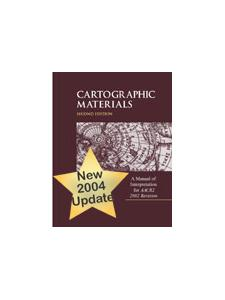 Image for Cartographic Materials, 2002 Revision, 2004 Update (update pages only): A Manual of Interpretation for AACR2