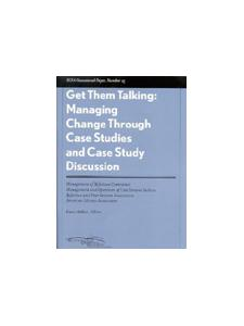 Image for Get Them Talking: Managing Change Through Case Studies and Case Study Discussion: RUSA Occasional Paper #25
