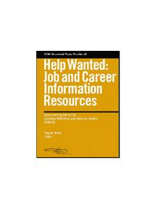 Image for Help Wanted: Job and Career Information Resources: RUSA Occasional Paper #26