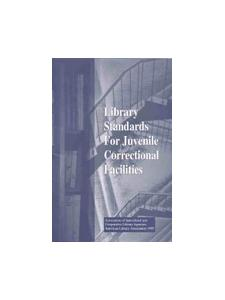 Image for Library Standards for Juvenile Correctional Facilities