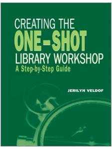 Image for Creating the One-Shot Library Workshop: A Step-by-Step Guide