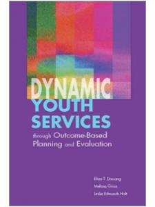 Image for Dynamic Youth Services through Outcome-Based Planning and Evaluation