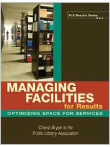 Image for Managing Facilities for Results: Optimizing Space for Services