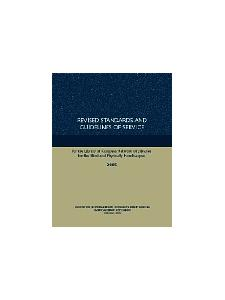Image for Revised Standards and Guidelines of Service for the Library of Congress Network of Libraries for the Blind and Physically Handicapped