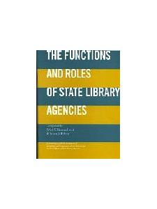 Image for The Functions and Roles of State Library Agencies