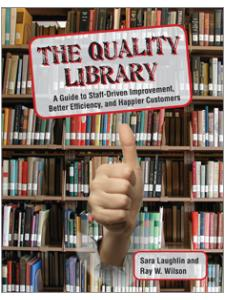 Image for The Quality Library: A Guide to Self-Improvement, Better Efficiency, and Happier Customers