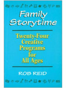Image for Family Storytime: 24 Creative Programs for All Ages