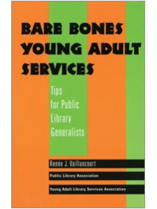 Image for Bare Bones Young Adult Services: Tips for Public Library Generalists