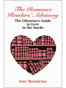 Image for Romance Readers' Advisory: The Librarian's Guide to Love in the Stacks