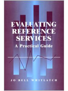 Image for Evaluating Reference Services: A Practical Guide