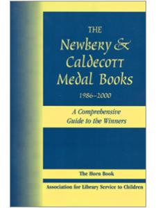 Image for Newbery and Caldecott Medal Books, 1986-2000: A Comprehensive Guide to the Winners