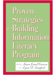 Image for Proven Strategies for Building an Information <strong>Literacy</strong> Program: