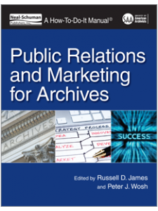 Image for Public Relations and Marketing for Archives: A How-To-Do-It Manual