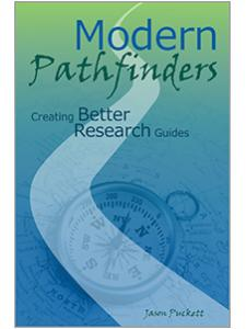 Image for Modern Pathfinders: Creating Better Research Guides