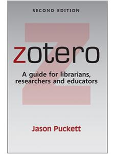 Image for Zotero: A guide for librarians, researchers, and educators, Second Edition