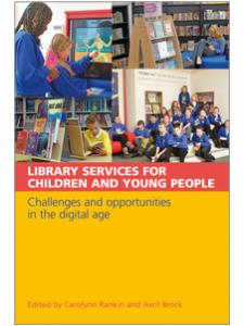 Image for Library Services for Children and Young People: Challenges and Opportunities in the Digital Age