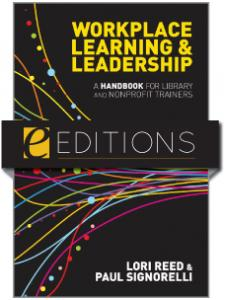 Image for Workplace Learning & Leadership: A Handbook for Library and Nonprofit Trainers--eEditions e-book