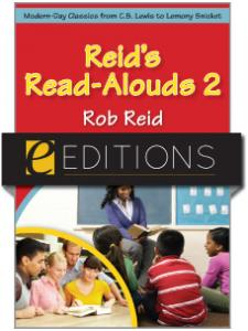 Image for Reid's Read-Alouds 2: Modern-Day Classics from C.S. Lewis to Lemony Snicket--eEditions e-book