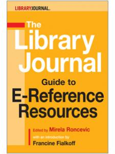 Image for The Library Journal Guide to E-Reference Resources