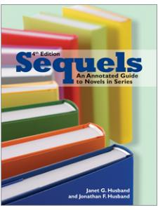 Image for Sequels, Fourth Edition: An Annotated Guide to Novels in Series