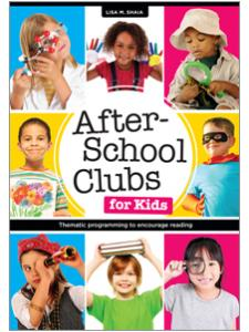 book cover for After-School Clubs for Kids: Thematic Programming to Encourage Reading